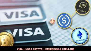 WHY VISA AND USDC / ETHEREUM COULD BE A MASSIVE MISTAKE.