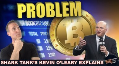 KEVIN O'LEARY (SHARK TANK): BITCOIN NEEDS ONE THING TO EXPLODE.