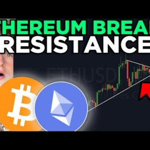 BITCOIN & ETHEREUM CRITICAL BREAK OUT! [pay attention right now]