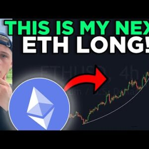 THIS WILL BE MY NEXT MAJOR ETHEREUM LONG!!! [don't miss this opportunity]
