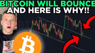 BITCOIN WILL BOUNCE... AND HERE IS WHY.