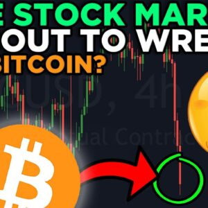 IS THE STOCK MARKET ABOUT TO WRECK BITCOIN??!!? IMPORTANT UPDATE STREAM!!!