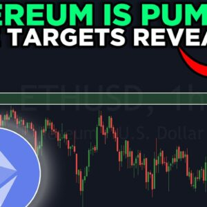 ETHEREUM PRICE TARGET REVEALED FOR THIS MAJOR PUMP!!! [must watch]